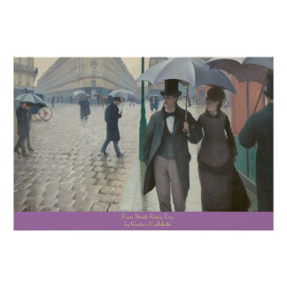 Paris Street; Rainy Day by Gustave Caillebotte Poster