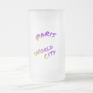 Paris world city, colorful text art frosted glass beer mug