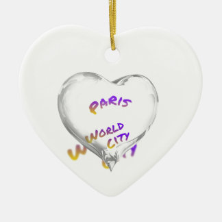 Paris world city, Water Heart Ceramic Ornament