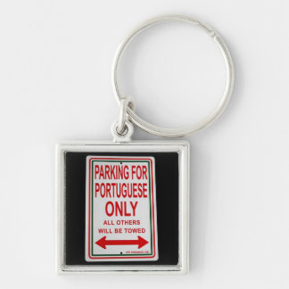 """""""Parking for Portuguese only"""" keychain"""