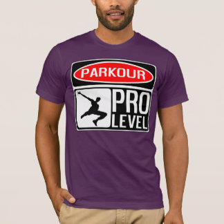 Parkour Pro Level Signboard T-Shirt