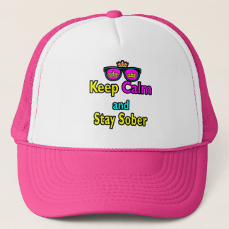 Parody Crown Sunglasses Keep Calm And Stay Sober Trucker Hat