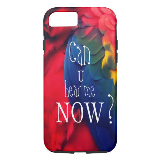 "Parrot Asking ""Can You Hear Me Now?"" iPhone 8/7 Case"