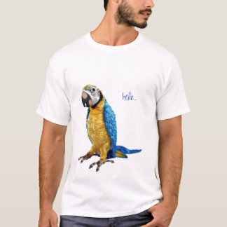 parrot, hello... T-Shirt