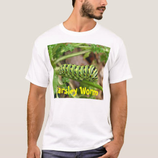 Parsley worm, Parsley Worm T-Shirt