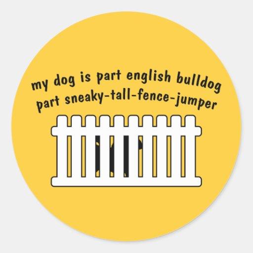 Part English Bulldog Part Fence-Jumper Sticker