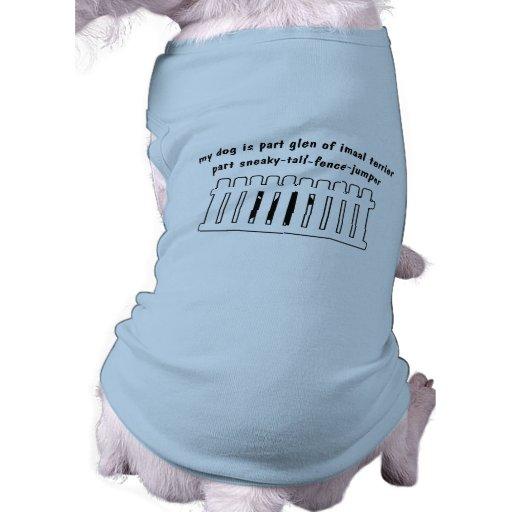 Part Glen of Imaal Terrier Part Fence-Jumper Doggie T Shirt