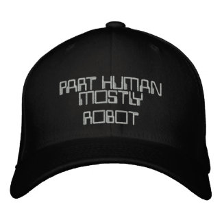 PART HUMAN, MOSTLY ROBOT Hat