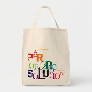 Part of the Solution Tote Bag