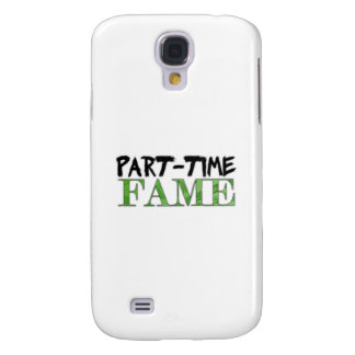 Part-Time Fame Samsung Galaxy S4 Cover