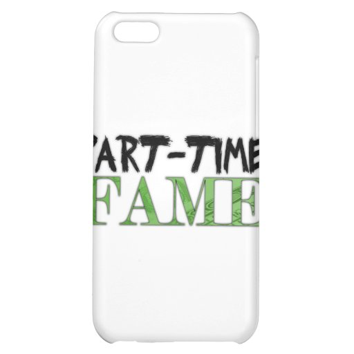 Part-Time Fame iPhone 5C Covers