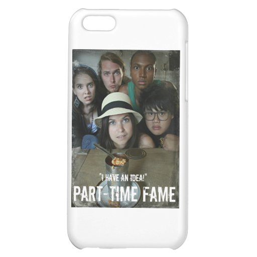 Part-Time Fame Case For iPhone 5C