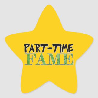 Part-Time Fame Stickers