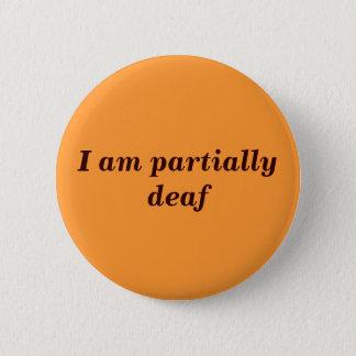Partial Deafness Badge
