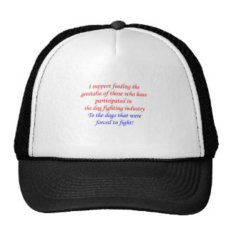 Participation in dog fighting trucker hats
