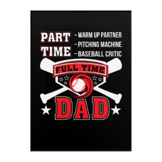Partner Baseball Critic Full Time Dad Acrylic Print
