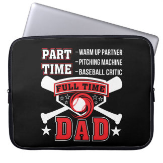 Partner Baseball Critic Full Time Dad Laptop Sleeve