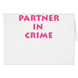 Partner in crime! cards