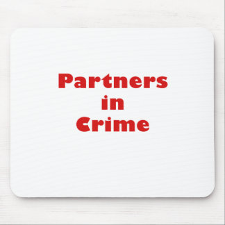 Partners in Crime Mouse Pad