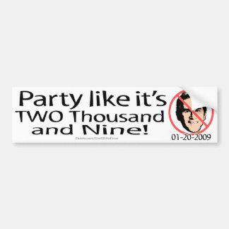 Party 2009 bumper sticker