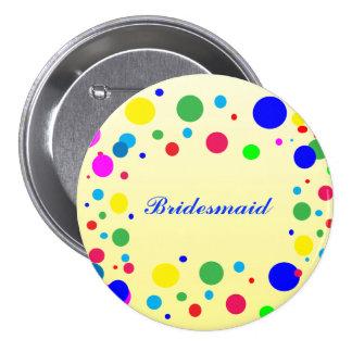 Party Colors Bridesmaid Wedding Pin