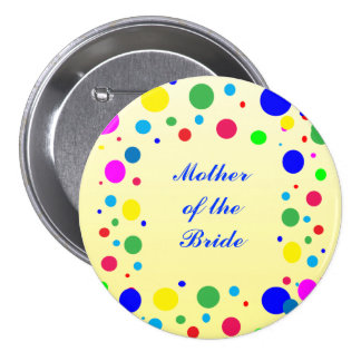Party Colors Mother of the Bride Wedding Pin