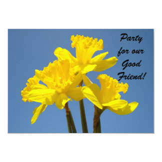 Party for Good Friend! Invitations Daffodil Flower