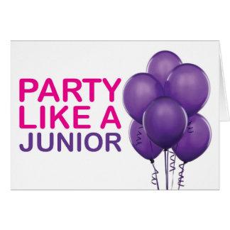 Party Like A Junior Birthday Card