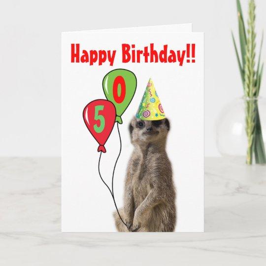 Party Like A Meerkat Birthday Card Zazzle