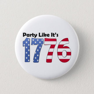 Party Like It's 1776 Flag 6 Cm Round Badge