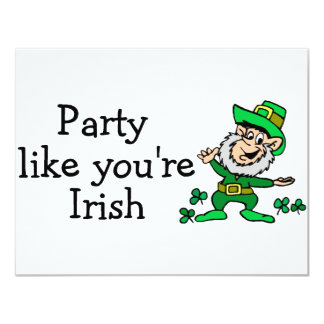Party Like Youre Irish 11 Cm X 14 Cm Invitation Card