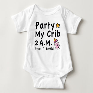 Party. My Crib. 2 A.M. Baby Bodysuit