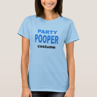 Party Pooper Costume T-Shirt