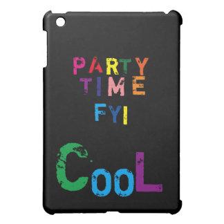 Party time FYI cool ipod mini case iPad Mini Cover