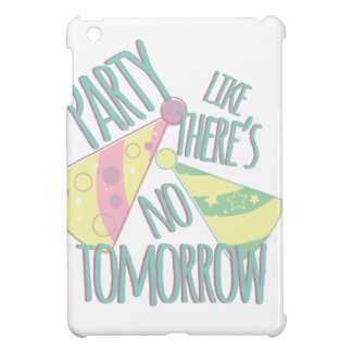 Party Tomorrow Cover For The iPad Mini
