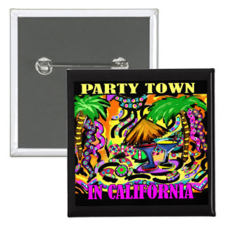 PARTY TOWN IN CALIFORNIA 15 CM SQUARE BADGE
