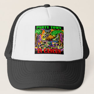 PARTY TOWN IN CANCUN TRUCKER HAT