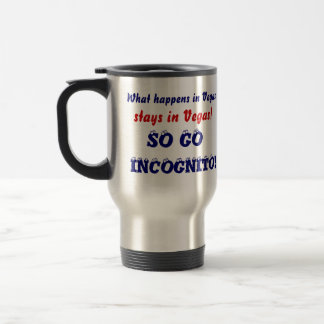 Party Vegas So Go Incognito   See Notes Coffee Mug