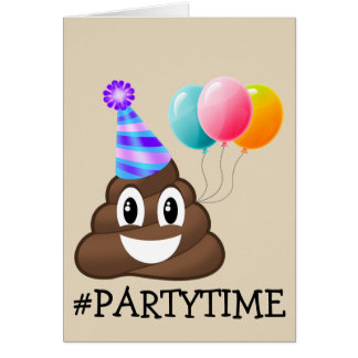 #PARTYTIME Poop Emoji Birthday Card