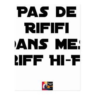 PAS DE RIFIFI DANS MES RIFF HI-FI - Word games Postcard