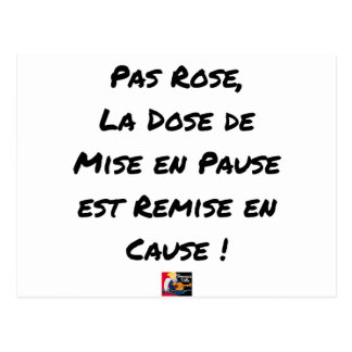 PAS ROSE, THE AMOUNT OF SETTING IN PAUSE IS GIVEN POSTCARD