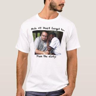 Pass the dirty T-Shirt