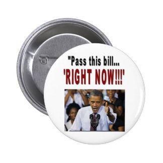 Pass this bill RIGHT NOW Button