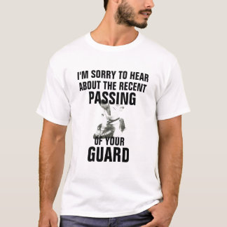 Passing Guard Funny BJJ Jiu jitsu Shirt