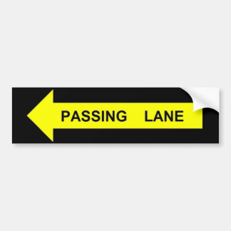 PASSING LANE BUMPER STICKER