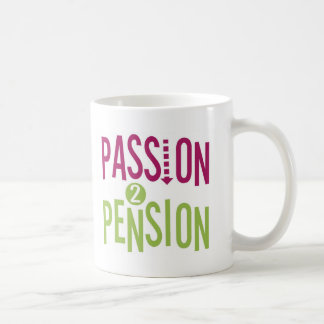 Passion 2 Pension Basic White Mug