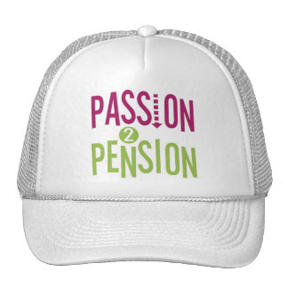 Passion 2 Pension Trucker Hat