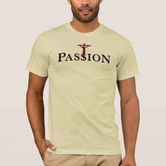 Passion Cross T-Shirt