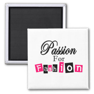 Passion For Fashion Square Magnet
