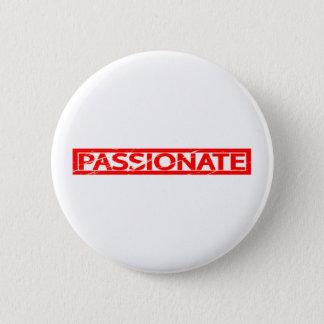Passionate Stamp 6 Cm Round Badge